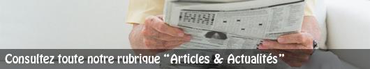 Cliquez-ici pour consulter nos Articles & Actualités
